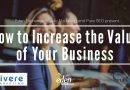 Eden Exchange, Vivere Marketing and Pure SEO present: How to Increase the Value of Your Business